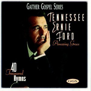 amazing-grace-40-treasured-hymns-by-tennessee-ernie-ford