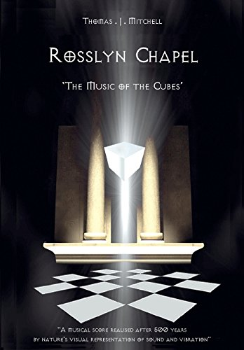 Rosslyn Chapel: The Music of the Cubes