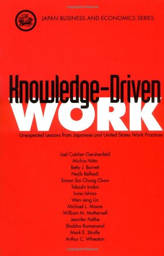 Knowledge-Driven Work: Unexpected Lessons from Japanese...