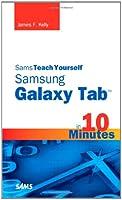 Sams Teach Yourself Samsung GALAXY Tab ™ in 10 Minutes