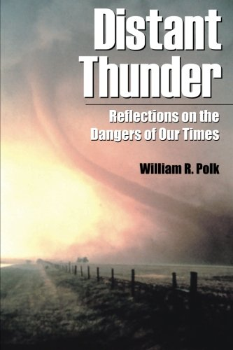 Distant Thunder: Reflections on the Dangers of Our Times: Volume 1