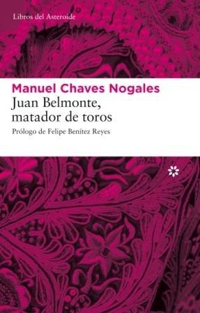 Juan Belmonte Matador De Toros 5ヲ (Libros del Asteroide)