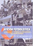 img - for AFICI N FUTBOL STICA book / textbook / text book