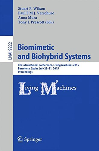 Biomimetic and Biohybrid Systems: 4th International Conference, Living Machines 2015, Barcelona, Spain, July 28 - 31, 20