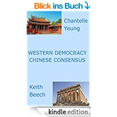 Western Democracy Chinese Consensus