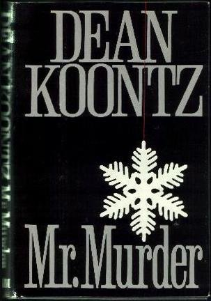 Mr. Murder, DEAN R. KOONTZ