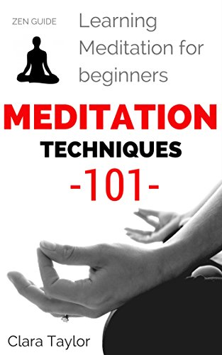 Meditation: Meditation Techniques for Beginners – How to Meditate 101 – How to enter Meditative State (Meditation Secrets Explained – Basic Meditation Knowledge 101)