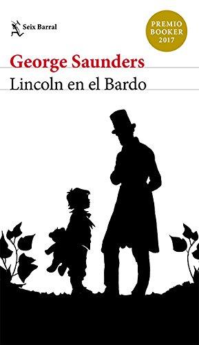 Lincoln en el Bardo  [Saunders, George] (Tapa Blanda)