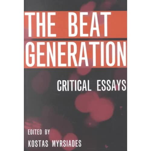 an essay on the beat generation Sunday book review | essay the beat generation and the tea party beat generations cassady, ginsberg and company in.