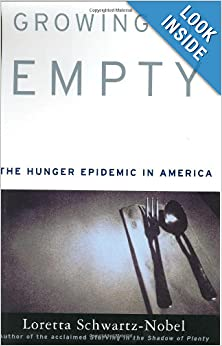 a review of loretta schwartz nobels book growing up empty Growing up empty the hunger epidemic in america online books database  this book review loretta schwartz nobel author of growing up empty claims that it is an .
