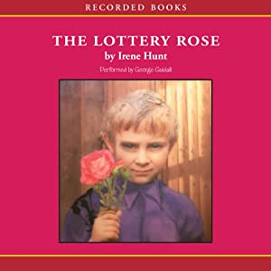 The Lottery Rose | [Irene Hunt]