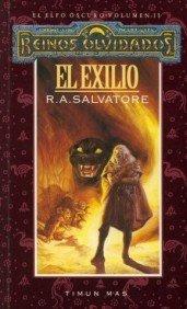 EL EXILIO (EL ELFO OSCURO 02 / 1ª TRILOGIA) REINOS OLVIDADOS