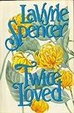 Twice Loved (Bookclub ed)