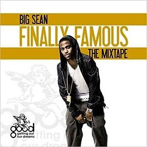 Big Sean (Mixtape) Finally Famous: The Mixtape
