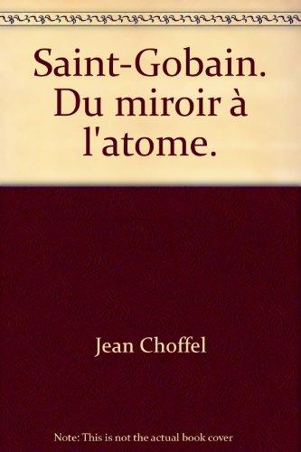 saint-gobain-du-miroir-a-latome