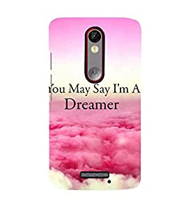 Printvisa Premium Back Cover Dreamer Quote With A Cloudy Pic Design For Motorola Moto X Force