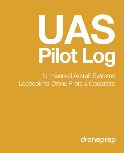 Ebook Download UAS Pilot Log: Unmanned Aircraft Systems