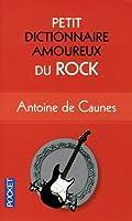 Petit Dictionnaire amoureux du Rock