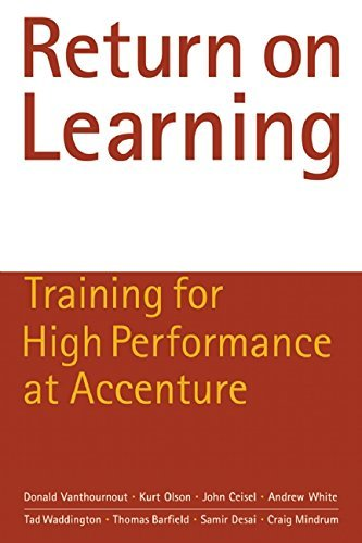 return-on-learning-training-for-high-performance-at-accenture-by-donald-vanthournout-30-dec-2008-pap