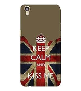 EPICCASE Kiss me Mobile Back Case Cover For Oppo F1 Plus (Designer Case)