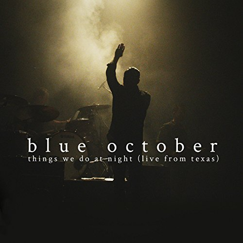 Blue October – Things We Do at Night (Live from Texas) – REPACK – 2CD – FLAC – 2015 – BLUEOCTOBER
