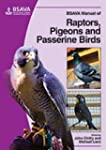 BSAVA Manual of Raptors, Pigeons and...