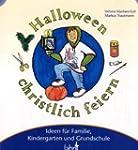 Mit Kindern Halloween christlich feie...