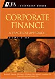 img - for Corporate Finance: A Practical Approach (CFA Institute Investment Series) book / textbook / text book