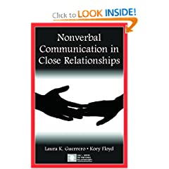 Nonverbal Communication in Close Relationships (Lea's Series on Personal Relationships)