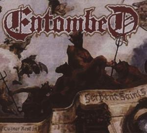Entombed - Serpent Saints - The Ten Amendments - Zortam Music