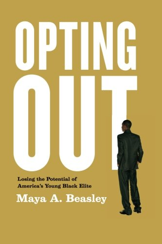 Opting Out: Losing the Potential of America's Young Black Elite