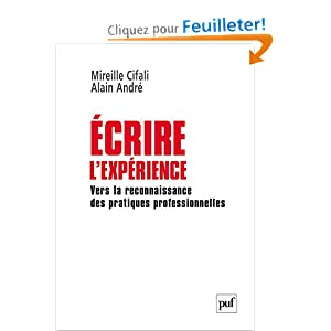 Ecrire l'expérience : Vers la reconnaissance des pratiques professionnelles