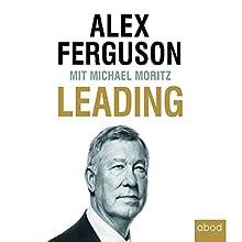 Leading Hörbuch von Alex Ferguson, Michael Moritz Gesprochen von: Thomas Birnstiel