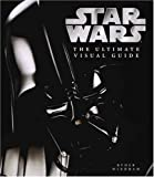 The Ultimate Visual Guide to Star Wars (1405300620) by Windham, Ryder