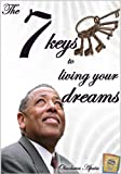 img - for The 7 keys to living your dream life (ROCKY SPRINGS SERIES) book / textbook / text book