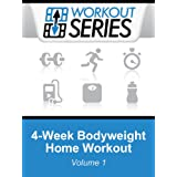 4-Week Bodyweight Home Workout (Workout Series Book 1) ~ Arnel Ricafranca