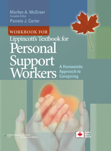 Workbook for Lippincott's Textbook for Personal Support Workers: A Humanistic Approach to Caregiving (Personal Support Worker compare prices)