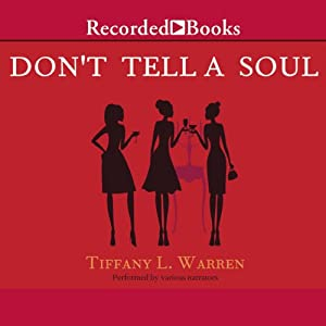 Don't Tell a Soul | [Tiffany L. Warren]