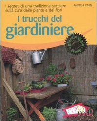 i-trucchi-del-giardiniere-i-segreti-di-una-tradizione-secolare-sulla-cura-delle-piante-e-dei-fiori