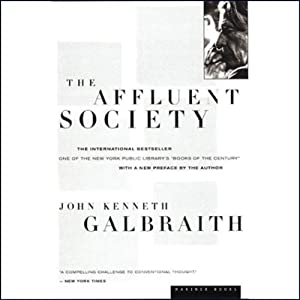 The Affluent Society | [John Kenneth Galbraith]