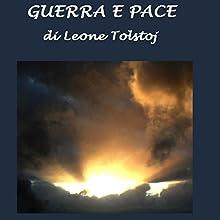 Guerra e Pace [War and Peace] (       UNABRIDGED) by Leone Tolstoj Narrated by Silvia Cecchini