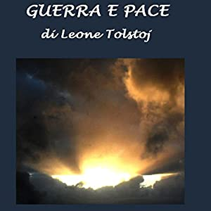Guerra e Pace [War and Peace] Audiobook