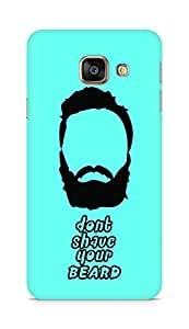 Amez designer printed 3d premium high quality back case cover for Samsung Galaxy A3 (2016 EDITION) (Dont shave your Beard)