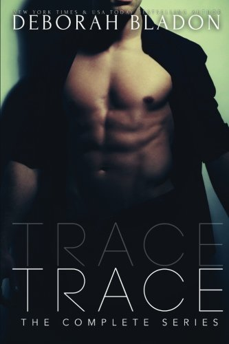 TRACE - The Complete Series: Part One, Two & Three by Deborah Bladon (2015-03-08)