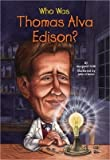 img - for BY Frith, Margaret ( Author ) [{ Who Was Thomas Alva Edison? By Frith, Margaret ( Author ) Dec - 29- 2005 ( Paperback ) } ] book / textbook / text book