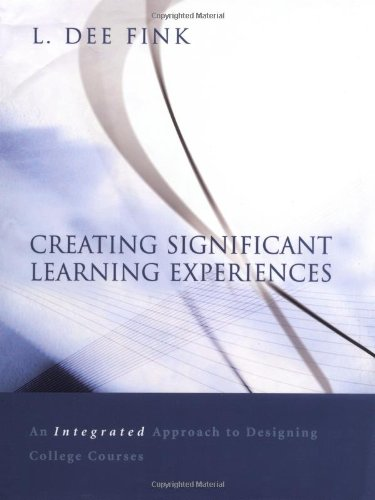 Creating Significant Learning Experiences: An Integrated...