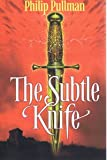 Philip Pullman The Subtle Knife