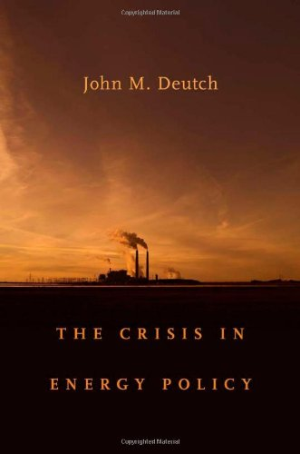 The Crisis in Energy Policy (The Godkin Lectures on the Essentials of Free Government and the Duties of the Citizen)