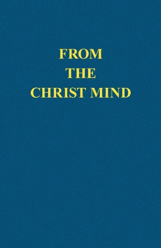 From the Christ Mind: Jesus of Nazareth