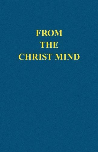 From the Christ Mind: Jesus of Nazareth